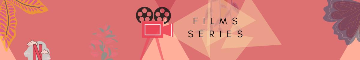 FILMS | SERIES